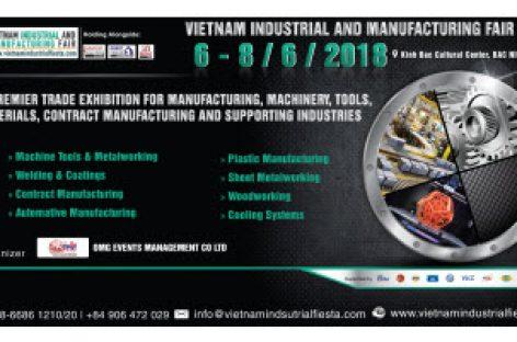 Triển lãm Công Nghiệp & Sản Xuất Việt Nam 2018 – Vietnam Industrial & Manufacturing Fair 2018
