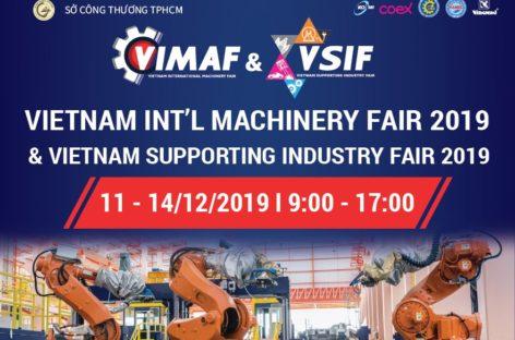 [QC] Triển lãm quốc tế Máy móc – Thiết bị Công nghiệp tại Việt Nam – VIMAF & Triển lãm sản phẩm Công nghiệp hỗ trợ Việt Nam – VSIF 2019
