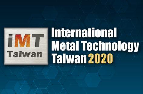 iMT Taiwan 2020 – Hội chợ Công nghệ kim loại hàng đầu tại khu vực Châu Á – Thái Bình Dương