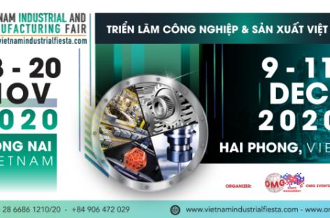 [QC] Triển lãm Công nghiệp & Sản xuất Việt Nam 2020 tại Đồng Nai và Hải Phòng
