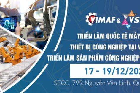 [QC] VIMAF & VSIF 2020 – Triển lãm Quốc tế máy móc thiết bị công nghiệp và Triển lãm sản phẩm Công nghiệp hỗ trợ Việt Nam